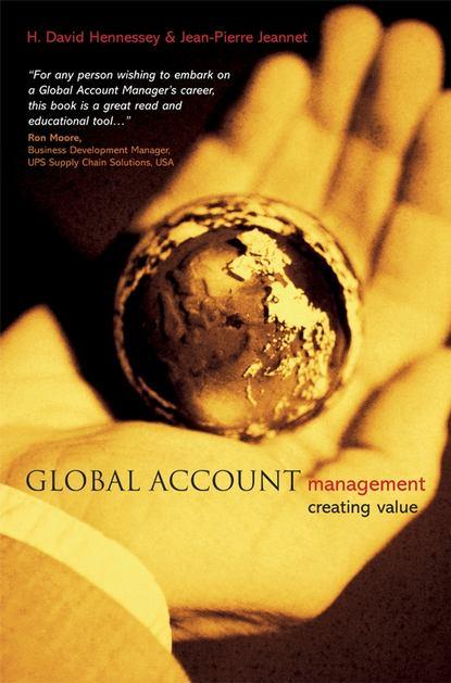 Jean-Pierre Jeannet Global Account Management phil harkins leading the global workforce