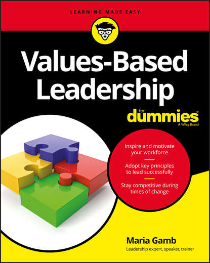 Фото - Группа авторов Values-Based Leadership For Dummies sendek herb gen y now millennials and the evolution of leadership