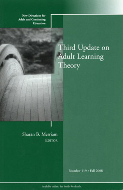 Фото - Группа авторов Third Update on Adult Learning Theory marilyn byrd y spirituality in the workplace a philosophical and social justice perspective new directions for adult and continuing education number 152