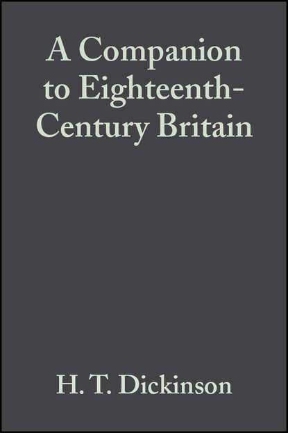 Группа авторов A Companion to Eighteenth-Century Britain недорого