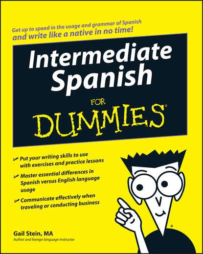 spanish Gail Stein Intermediate Spanish For Dummies