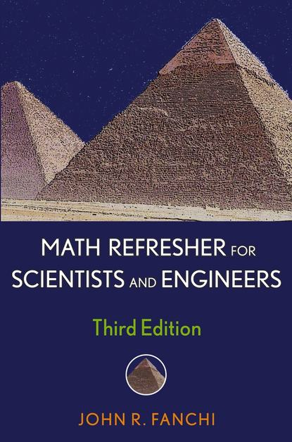 Фото - Группа авторов Math Refresher for Scientists and Engineers mark zegarelli basic math and pre algebra