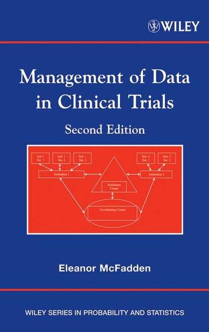 Группа авторов Management of Data in Clinical Trials недорого
