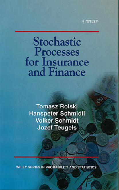 Hanspeter Schmidli Stochastic Processes for Insurance and Finance недорого
