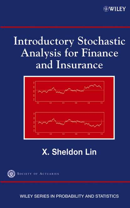Society Actuaries of Introductory Stochastic Analysis for Finance and Insurance eric chin problems and solutions in mathematical finance stochastic calculus