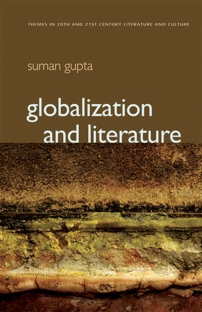 Группа авторов Globalization and Literature marjorie garber a manifesto for literary studies