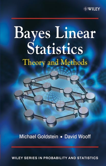 Фото - Michael Goldstein Bayes Linear Statistics alvin rencher c linear models in statistics