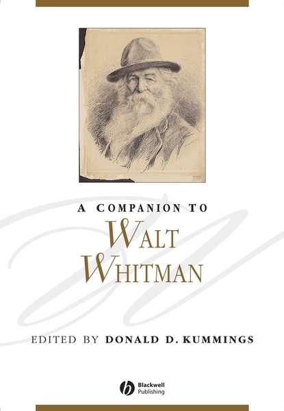 Группа авторов A Companion to Walt Whitman osgood josiah a companion to persius and juvenal isbn 9781118301128
