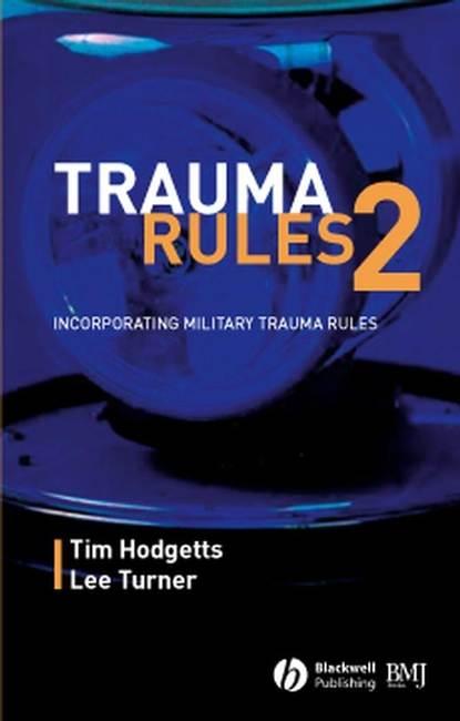 Lee Turner Trauma Rules 2 brian h mullis synopsis of orthopaedic trauma management
