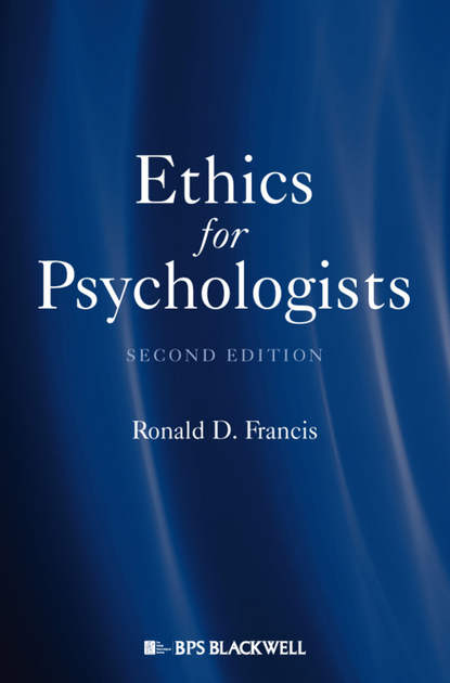 Группа авторов Ethics for Psychologists british association medical medical ethics today the bma s handbook of ethics and law