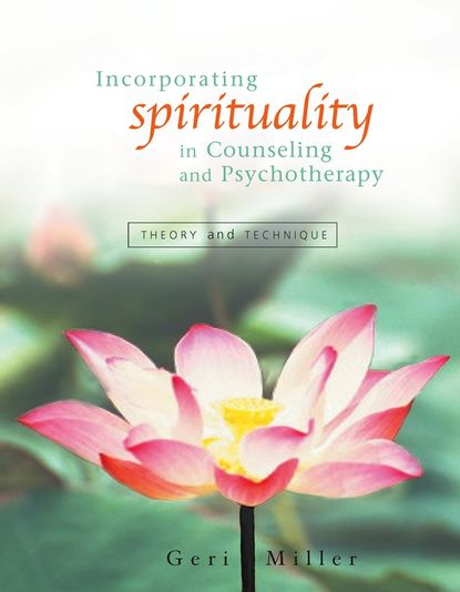 Группа авторов Incorporating Spirituality in Counseling and Psychotherapy rick johnson spirituality in counseling and psychotherapy an integrative approach that empowers clients isbn 9781118225769