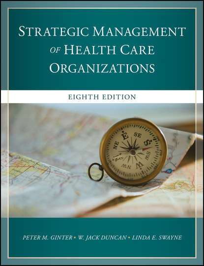 Peter Ginter M. The Strategic Management of Health Care Organizations seed health management of legumes