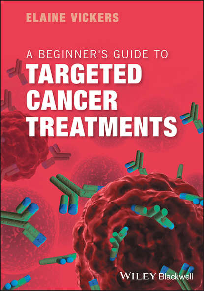 Фото - Группа авторов A Beginner's Guide to Targeted Cancer Treatments jack roth a lung cancer