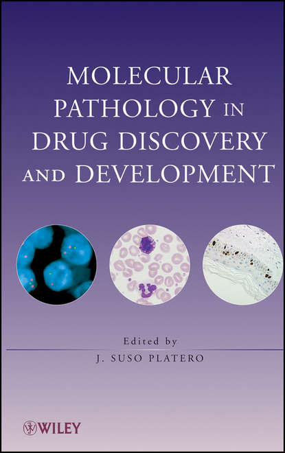Группа авторов Molecular Pathology in Drug Discovery and Development группа авторов biomarkers in drug discovery and development
