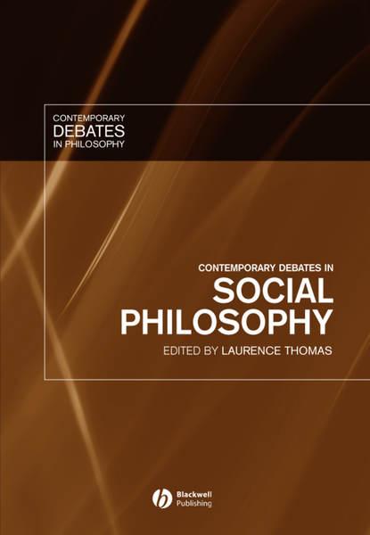 Группа авторов Contemporary Debates in Social Philosophy ten neglected classics of philosophy