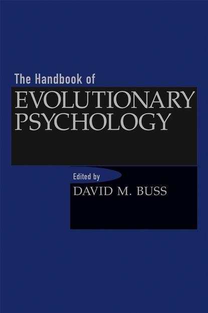 Группа авторов The Handbook of Evolutionary Psychology группа авторов handbook of sports medicine and science sport psychology