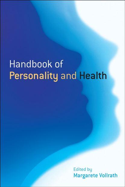 Группа авторов Handbook of Personality and Health leff todd adipose tissue in health and disease