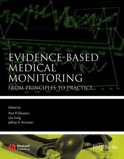 Les Irwig Evidence-Based Medical Monitoring antonio dans l painless evidence based medicine