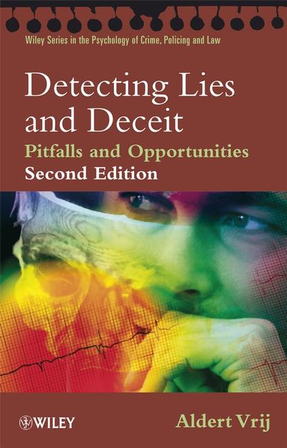 Группа авторов Detecting Lies and Deceit jaap stijl the lie in the mouth
