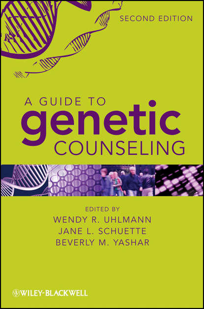 Beverly Yashar A Guide to Genetic Counseling neil sharpe f genetic testing