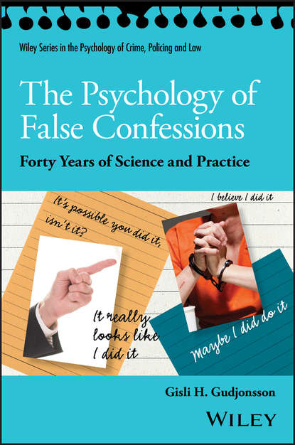 Группа авторов The Psychology of False Confessions