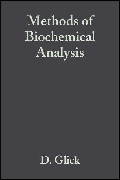Группа авторов Methods of Biochemical Analysis, Volume 2 недорого