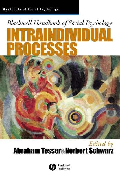 Norbert Schwarz Blackwell Handbook of Social Psychology rupert brown blackwell handbook of social psychology