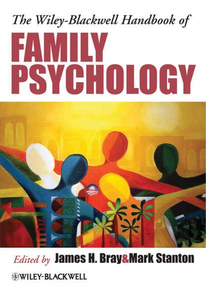 Mark Stanton The Wiley-Blackwell Handbook of Family Psychology william buskist handbook of the teaching of psychology