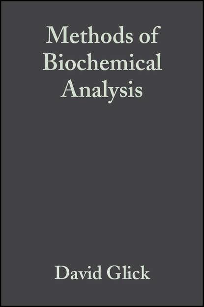 ernest hodgson molecular and biochemical toxicology Группа авторов Methods of Biochemical Analysis, Volume 4