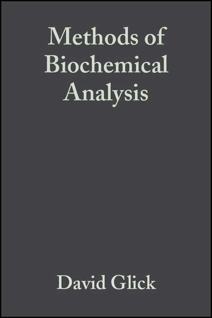 Группа авторов Methods of Biochemical Analysis, Volume 5 недорого