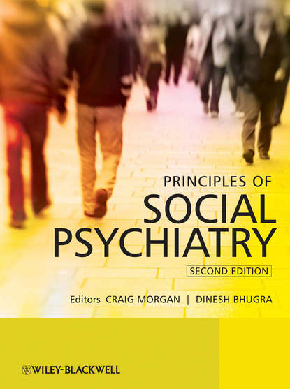 Dinesh Bhugra Principles of Social Psychiatry cram101 textbook reviews studyguide for parenthood and mental health a bridge between infant and adult psychiatry by tyano sam isbn 9780470747223
