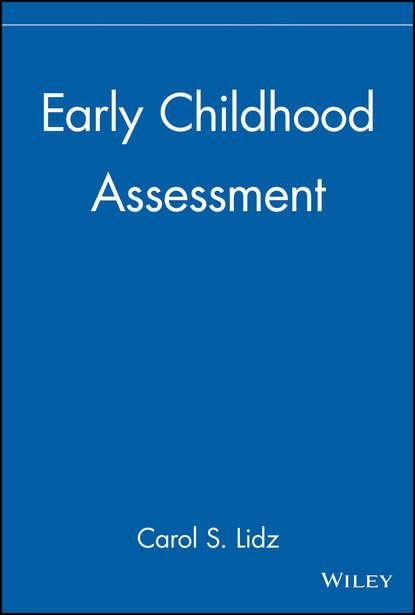 Группа авторов Early Childhood Assessment группа авторов assessment and reclamation of contaminated land