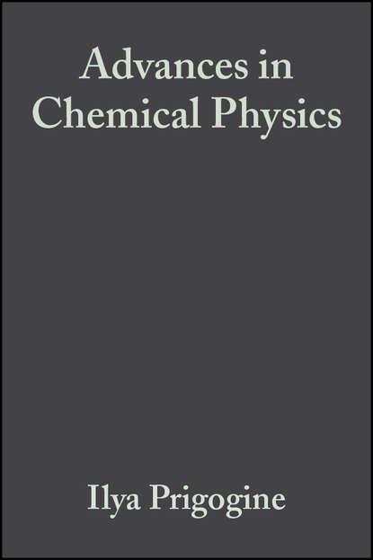 Группа авторов Advances in Chemical Physics, Volume 3 группа авторов advances in chemical physics volume 12