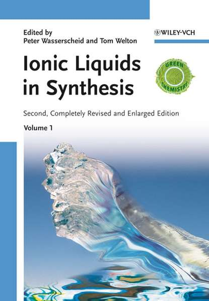 Peter Wasserscheid Ionic Liquids in Synthesis группа авторов supported ionic liquids