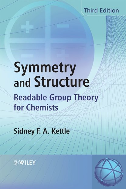 Sidney F. A. Kettle Symmetry and Structure