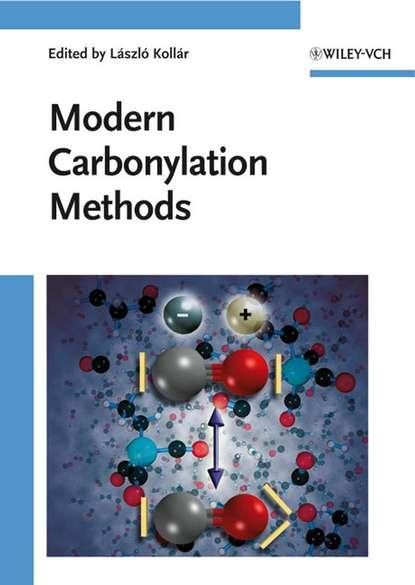 Группа авторов Modern Carbonylation Methods группа авторов chemistry in the oil industry vii