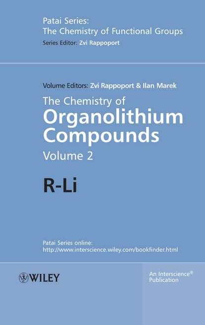Zvi Rappoport The Chemistry of Organolithium Compounds elhadi yahia m fruit and vegetable phytochemicals chemistry and human health 2 volumes