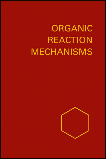 Organic Reaction Mechanisms 1994