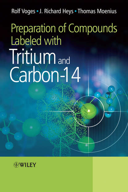 Rolf Voges Preparation of Compounds Labeled with Tritium and Carbon-14 viktor zhdankin v hypervalent iodine chemistry preparation structure and synthetic applications of polyvalent iodine compounds
