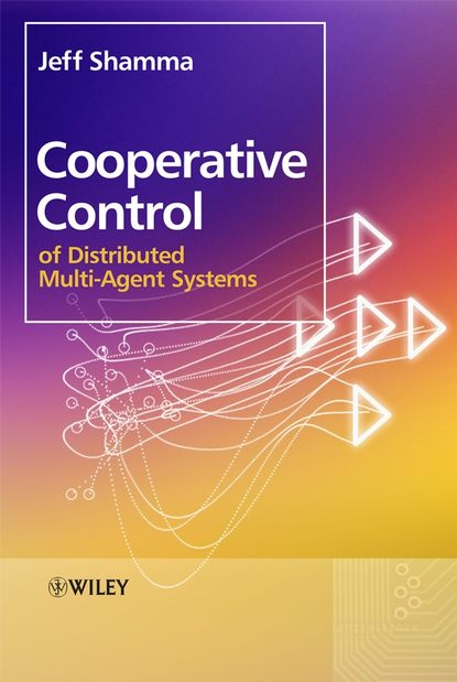 Группа авторов Cooperative Control of Distributed Multi-Agent Systems guanrong chen distributed cooperative control of multi agent systems