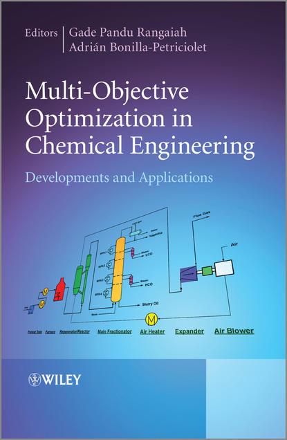 Adrian Bonilla-Petriciolet Multi-Objective Optimization in Chemical Engineering недорого