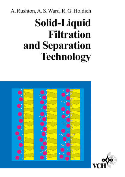 Albert Rushton Solid-Liquid Filtration and Separation Technology abattoir technology an practical approach