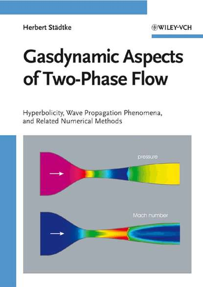Группа авторов Gasdynamic Aspects of Two-Phase Flow selected books and journals in science and engineering
