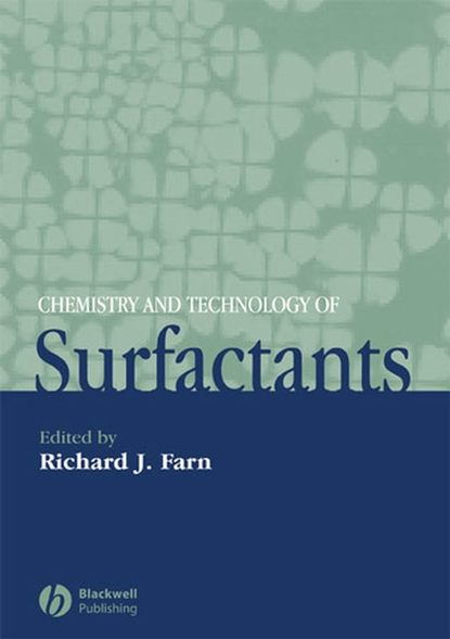 Richard Farn J. Chemistry and Technology of Surfactants недорого