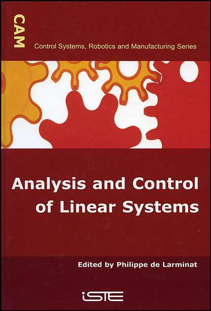 Philippe de Larminat Analysis and Control of Linear Systems paul stewart w linear model theory