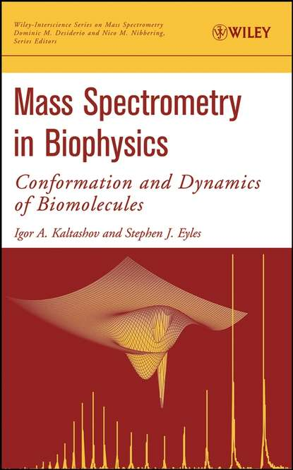 Stephen Eyles J. Mass Spectrometry in Biophysics ingvar eidhammer computational and statistical methods for protein quantification by mass spectrometry