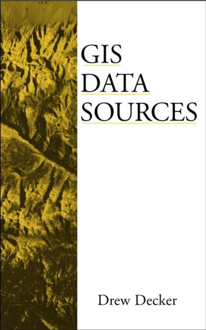 Drew Decker GIS Data Sources gis data sources