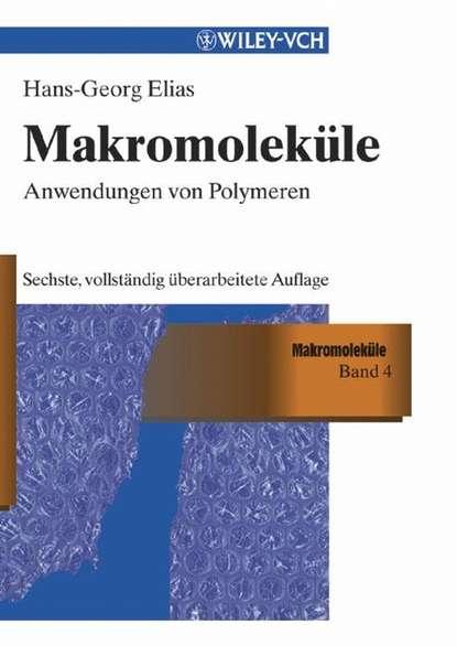 Hans-Georg Elias Makromoleküle, Band 3 недорого