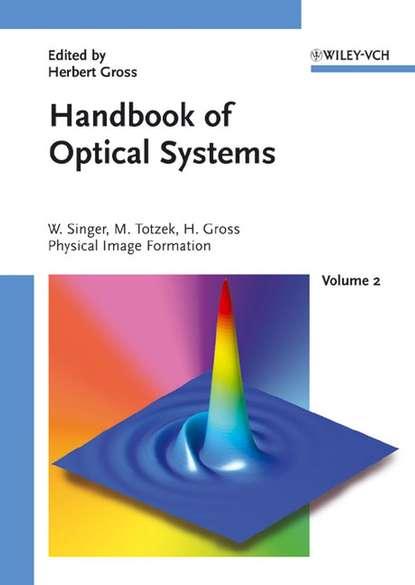 Handbook of Optical Systems, Volume 2
