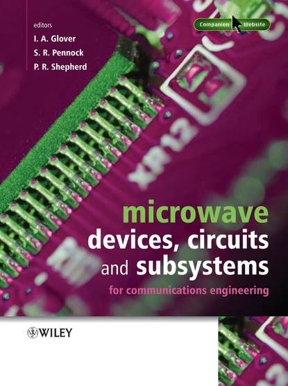 Peter Shepherd Microwave Devices, Circuits and Subsystems for Communications Engineering andrei grebennikov rf and microwave transistor oscillator design